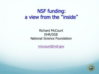 NSF funding:  a view from the  � inside �
