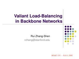 Valiant Load-Balancing  in Backbone Networks