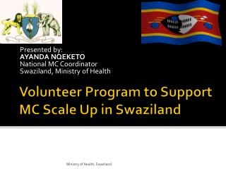 Volunteer Program to Support MC Scale Up in Swaziland