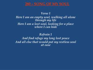 280 – SONG OF MY SOUL
