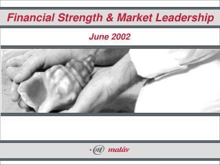 Financial Strength & Market Leadership
