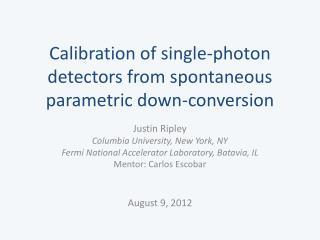 Calibration of single-photon detectors from spontaneous parametric down-conversion