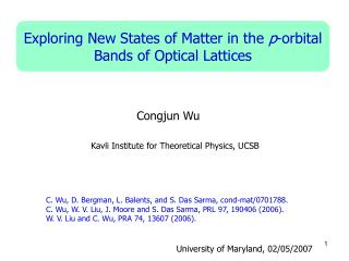 Exploring New States of Matter in the  p -orbital Bands of Optical Lattices