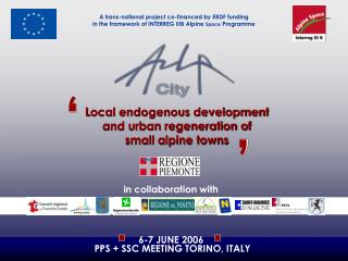 L ocal endogenous development and urban regeneration of  small alpine towns