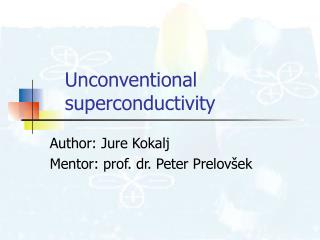 Unconventional superconductivity