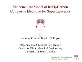 by  Hansung Kim and  Branko N. Popov  Department of Chemical Engineering