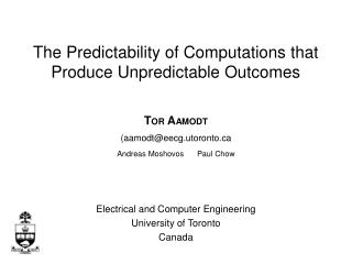 T OR  A AMODT (aamodt@eecg.utoronto Andreas Moshovos      Paul Chow