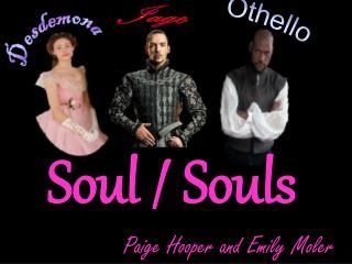 Soul / Souls