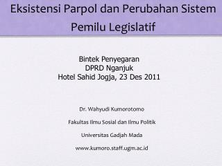 Eksistensi Parpol dan Perubahan Sistem Pemilu Legislatif