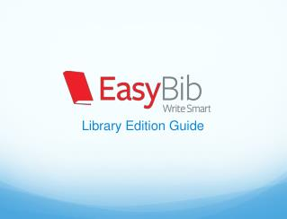 Library Edition Guide
