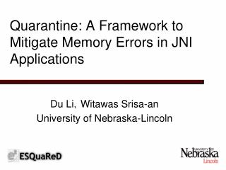 Quarantine: A Framework to Mitigate Memory Errors in JNI Applications
