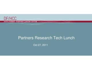 Partners Research Tech Lunch