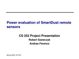 Power evaluation of SmartDust remote sensors