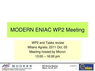 MODERN ENIAC WP2 Meeting