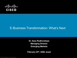 E-Business Transformation: What�s Next