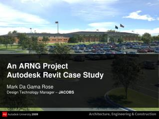 An ARNG Project Autodesk Revit Case Study