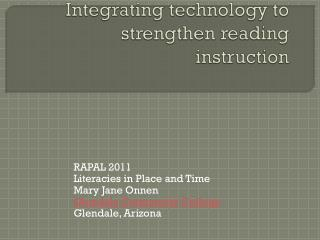 Integrating technology to strengthen reading instruction