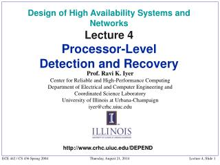 Design of High Availability Systems and Networks Lecture 4 Processor-Level  Detection and Recovery
