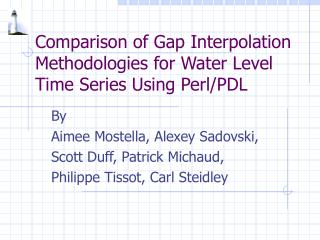 Comparison of Gap Interpolation Methodologies for Water Level Time Series Using Perl/PDL