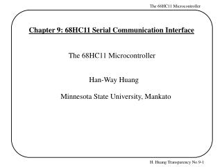 Chapter 9: 68HC11 Serial Communication Interface