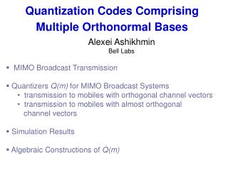 Quantization Codes Comprising Multiple Orthonormal Bases