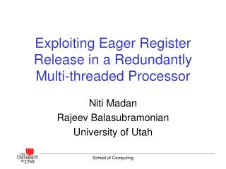 Exploiting Eager Register Release in a Redundantly Multi-threaded Processor