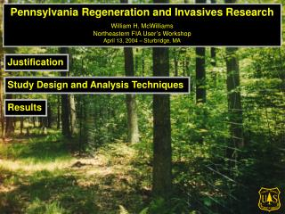 Pennsylvania Regeneration and Invasives Research William H. McWilliams