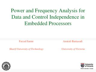 Power and Frequency Analysis for  Data and Control Independence in  Embedded Processors