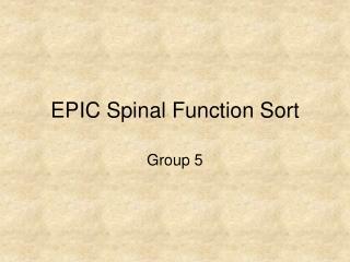 EPIC Spinal Function Sort