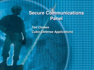 Secure Communications Panel