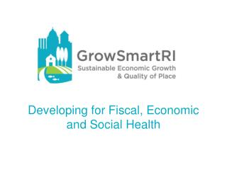 Developing for Fiscal, Economic and Social Health
