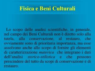 Fisica e Beni Culturali