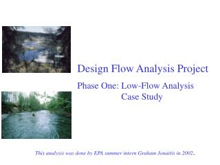 Design Flow Analysis Project  Phase One: Low-Flow Analysis    Case Study