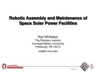Robotic Assembly and Maintenance of Space Solar Power Facilities