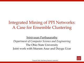 Integrated Mining of PPI Networks: A Case for Ensemble Clustering