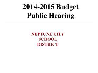 2014-2015 Budget  Public Hearing