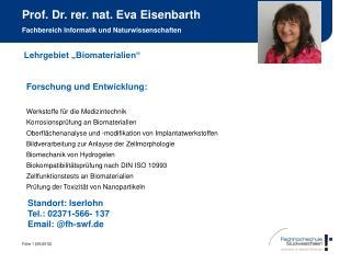 Prof. Dr. rer. nat. Eva Eisenbarth  Fachbereich Informatik und Naturwissenschaften