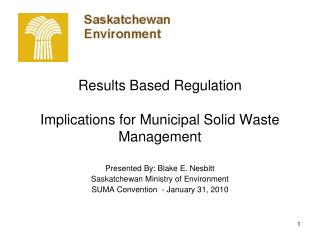 Results Based Regulation Implications for Municipal Solid Waste Management
