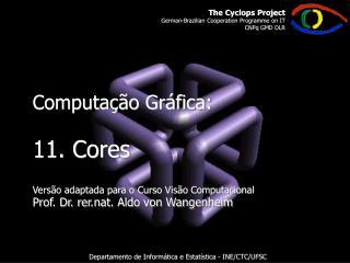 Departamento de Informática e Estatística - INE/CTC/UFSC
