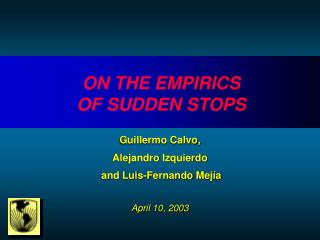 ON THE EMPIRICS OF SUDDEN STOPS