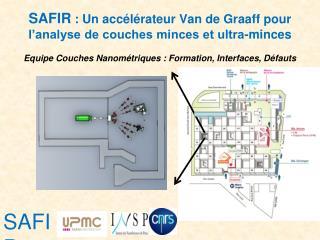 SAFIR �: Un acc�l�rateur Van de Graaff pour l�analyse de couches minces et ultra-minces