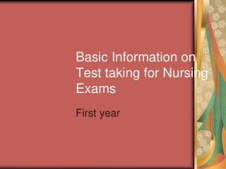 Basic Information on Test taking for Nursing Exams