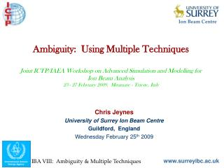 Chris Jeynes University of Surrey Ion Beam Centre Guildford,  England