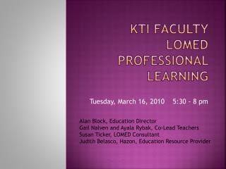 KTI Faculty LOMED Professional Learning