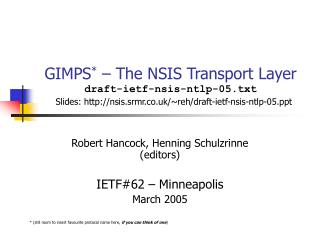 Robert Hancock, Henning Schulzrinne (editors) IETF#62 – Minneapolis March 2005