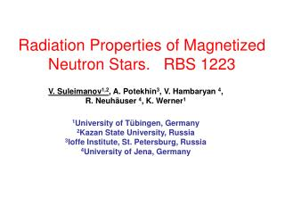 Radiation Properties of Magnetized  Neutron Stars.   RBS 1223