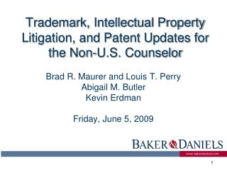Trademark, Intellectual Property Litigation, and Patent Updates for the Non-U.S. Counselor