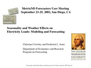MetrixND Forecasters User Meeting  September 23-25, 2002, San Diego, CA