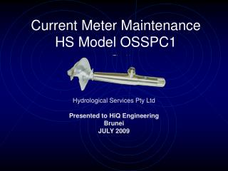 Current Meter Maintenance  HS Model OSSPC1