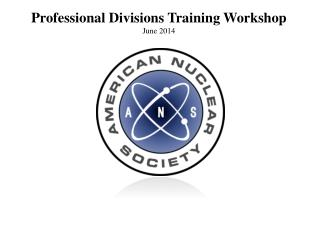 Professional Divisions Training Workshop June 2014
